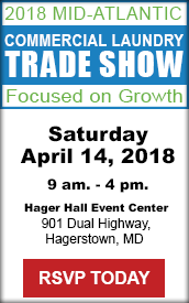 2018 Mid-Atlantic Commercial laundry trade show focused on growth, Saturday April, 14, 2018 9 am - 4 pm Hager Hall Event Center 901 Dual Highway, Hagerstown, MD RSVP Today